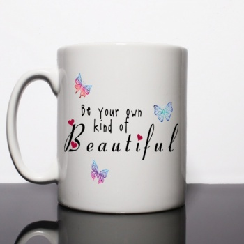 Be Your Own Kind of Beautiful Personalised Mug
