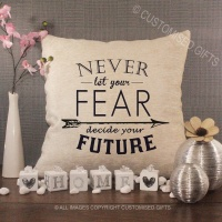 Cream Chenille Cushion - Never Let Your Fear Decide Your Future