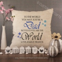 Personalised Cream Chenille Cushion - To the World You May Just be a Dad